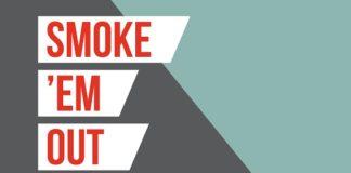 Smoke Em Out